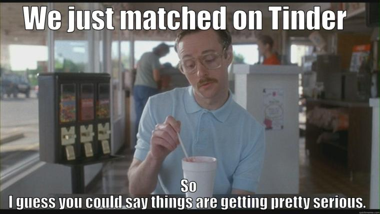 I pretty much use Napoleon Dynamite references whenever possible. Image: http://www.quickmeme.com/p/3vxnni